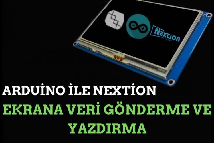 Arduino ile Nextion Ekran'a Veri Yazdırma